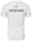 "Men's ""I LIVE UNCONQUERABLE"" White T-Shirt Black Logo On Back"