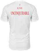 "Men's ""I LIVE UNCONQUERABLE"" White T-Shirt Red Logo On Back"